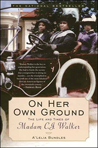 On Her Own Ground: The Life and Times of Madam C.J. Walker (Lisa Drew Books (Paperback)) (English Edition) -