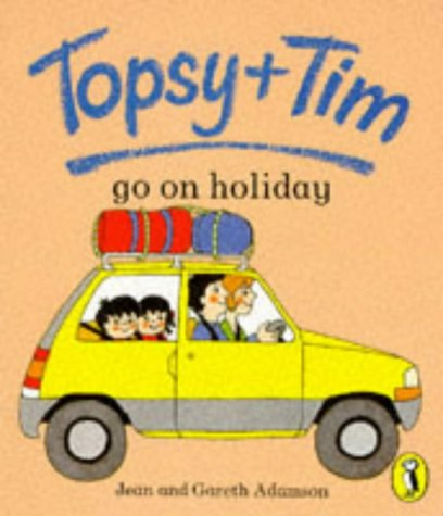 Topsy + Tim go on holiday