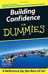 Building Self-Confidence For Dummies by Kate Burton (2005-12-16)
