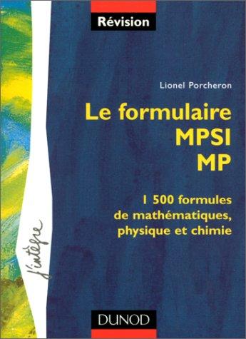 Le formulaire : 1re année MPSI, 2e année MP par Lionel Porcheron