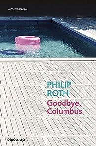 Goodbye, Columbus par Philip Roth