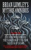 Brian Lumley's Mythos Omnibus I