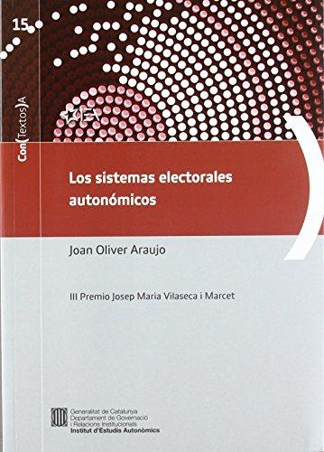 sistemas electorales autonómicos/Los (Con (Textos) A) de Joan Oliver Araujo (16 ene 2012) Tapa blanda