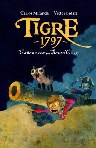 Tigre 1797: Cañonazos en Santa Cruz