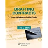 Drafting Contracts: How & Why Lawyers Do What They Do 2e: How and Why Lawyers Do What They Do (Aspen Coursebook)