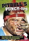 Pitbull's Punch Ups [DVD]