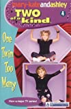 One Twin Too Many (Two Of A Kind, Book 4) (Two of a Kind Diaries)