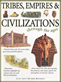 Tribes, Empires & Civilizations Through the Ages (Through the Ages (Lorenz))