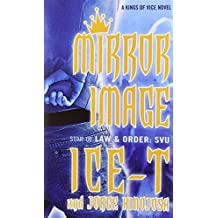 Mirror Image (Kings of Vice) by Ice-T (2014-06-03)