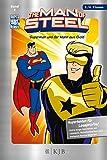 The Man of Steel: Superman und der Mann aus Gold:
