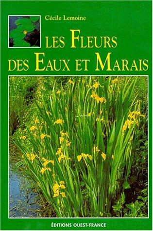 Fleurs des eaux et marais
