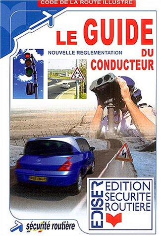 Le guide du conducteur : Nouvelle règlementation par EDISER