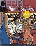 Stéphane Clément, chroniques d'un voyageur, tome 9 - Vanina Business