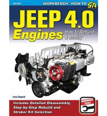 [( By Shepard, Larry ( Author )Jeep 4.0 Engines: How to Rebuild and Modify (Sa Design) Paperback Sep- 19-2014 )]
