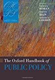 The Oxford Handbook of Public Policy (Oxford Handbooks)