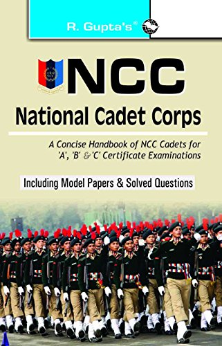 NCC: Handbook of NCC Cadets for \'A\', \'B\' and \'C\' Certificate Examinations