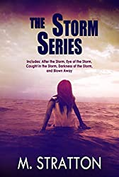 The Storm Series Box Set: Includes: After the Storm, Eye of the Storm, Caught in the Storm, Darkness of the Storm and Blown Away (English Edition)