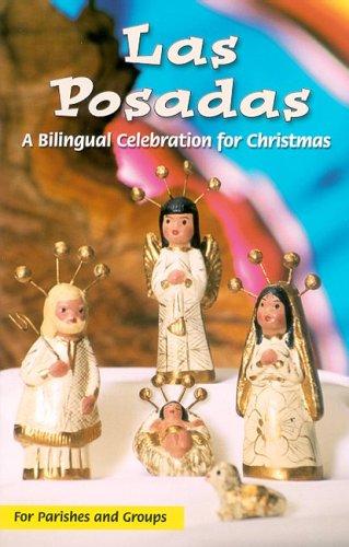 Las Posadas Bilingual Cel por Sr. K. James Hermes