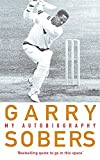 Garry Sobers: My Autobiography