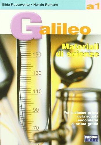 Galileo. Volume A1-Materiali A1. Per la Scuola media