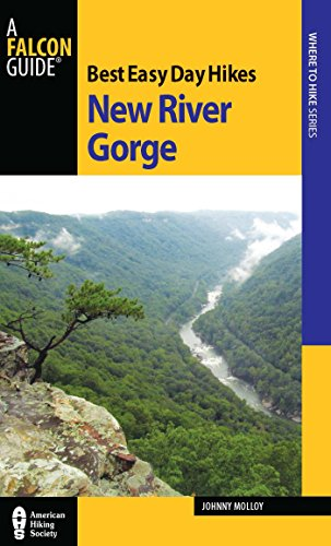 Best Easy Day Hikes New River Gorge (Best Easy Day Hikes Series) (English Edition) -