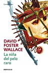 La niña del pelo raro par Foster Wallace