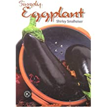 Simply Eggplant: Kosher Recipes from Around the World
