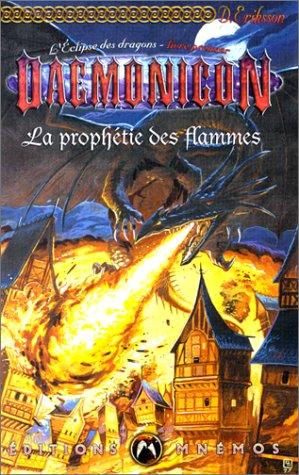 L'Eclipse des dragons, tome 1 : La Prophtie des flammes