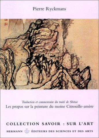 Les propos sur la peinture du moine Citrouille-amère par Shitao
