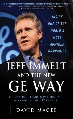 Jeff Immelt and the New GE Way: Innovation, Transformation and Winning in the 21st Century (English Edition)