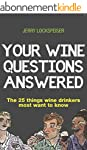 Your Wine Questions Answered: The 25...