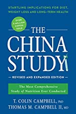 An expanded and updated edition of the internationally bestselling The China Study.