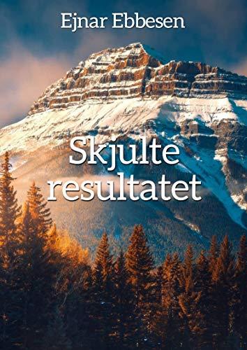 Skjulte resultatet (Danish Edition)