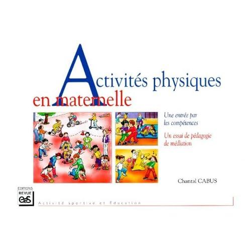 Activités physiques en maternelle. Une entrée par les compétences, Un essai de pédagogie de médiation