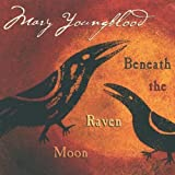 Songtexte von Mary Youngblood - Beneath the Raven Moon