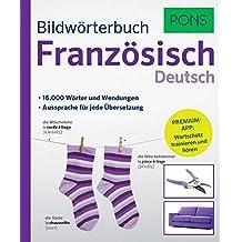 PONS Bildwörterbuch Französisch: 16.000 Wörter und Wendungen. Mit Premium-App!