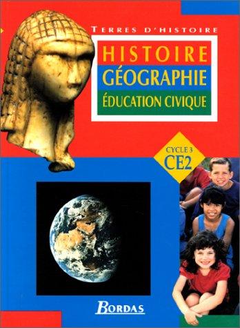 Histoire, géographie, éducation civique, CE2 : cycle 3