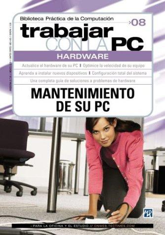 Trabajar Con LA PC Hardware (Trabajar Con LA Pc, 8)