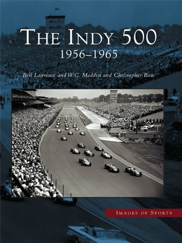 Indy 500, The: 1956-1965 (Images of Sports)