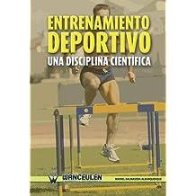Entrenamiento Deportivo. Una Disciplina Científica