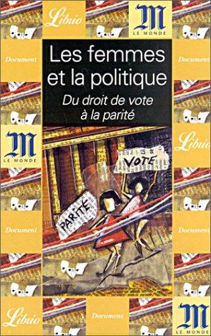 Les Femmes et la Politique : Du droit de vote à la parité