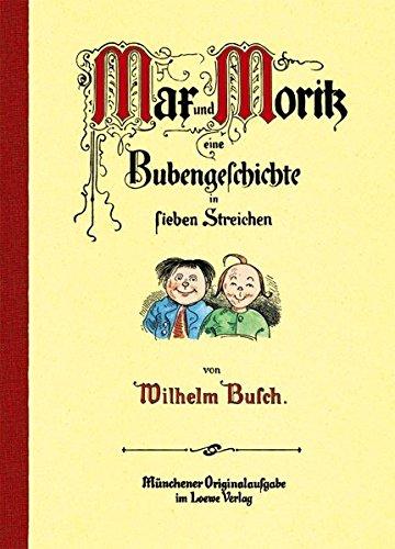 Preisvergleich Produktbild Max und Moritz: Eine Bubengeschichte in sieben Streichen