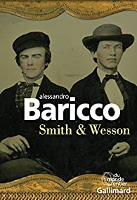 Smith & Wesson par Baricco