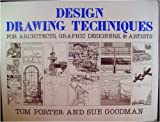 Design Drawing Techniques: For Architects, Graphic Designers & Artists