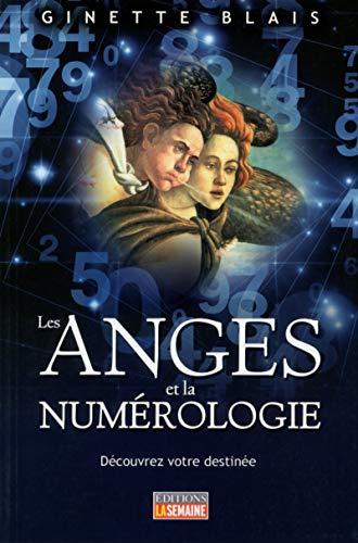 Les anges et la numérologie par Ginette Blais