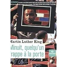 Minuit, quelqu'un frappe à la porte : Les grands sermons de Martin Luther King