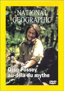 National Geographic : Diane Fossey, au delà du mythe
