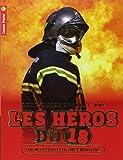 Les héros du 18, Tome 1 : Un mystérieux incendiaire