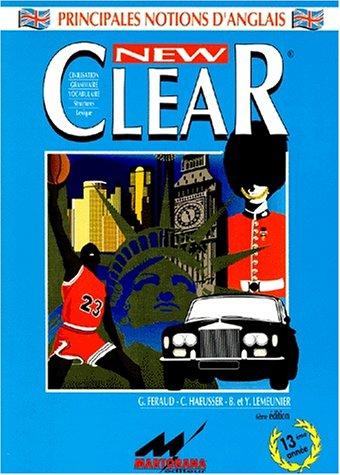 Clear : grammaire, vocabulaire, histoire, géographie, structures
