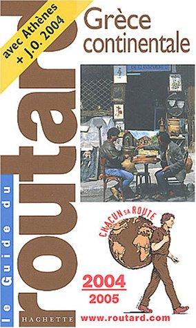 Guide du Routard : Grèce continentale 2004/2005